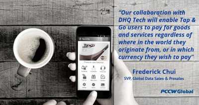 PCCW Global and DHQ Tech to explore multi-currency 'Tap & Go' mobile payment technology